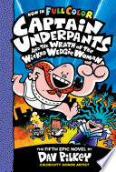 Captain Underpants and the Wrath of the Wicked Wedgie Woman  Color Edition  Captain Underpants  5