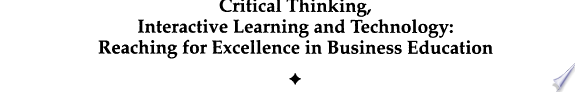 Critical Thinking  Interactive Learning and Technology