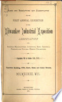 Rules and Regulations and Classification for the First Annual Exhibition by the Milwaukee Industrial Exposition Association
