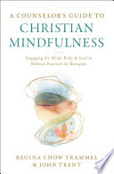 A Counselor S Guide To Christian Mindfulness