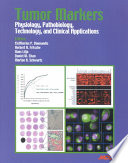 """""""Tumor Markers: Physiology, Pathobiology, Technology, and Clinical Applications"""" by Eleftherios P. Diamandis"""