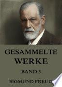 Gesammelte Werke, Band 5