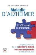 Maladie d'Alzheimer- Et s'il y avait un traitement ? Pdf/ePub eBook