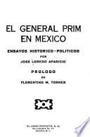 El general Prim en México