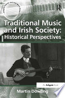 Traditional Music And Irish Society Historical Perspectives