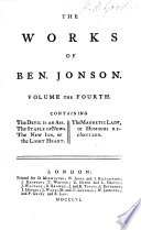 The Works Of Ben Jonson The Devil Is An Ass The Staple Of News The New Inn Or The Light Heart The Magnetic Lady Or Humours Reconciled