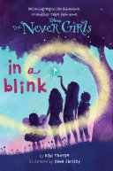 Disney: The Never Girls: In a Blink