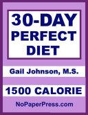 30-Day Perfect Diet - 1500 Calorie Pdf/ePub eBook