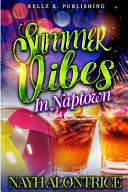 Summer Vibes In Naptown