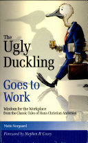 Ugly Duckling Goes to Work
