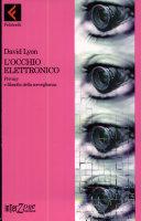 L'occhio elettronico. Privacy e filosofia della sorveglianza