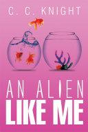An Alien Like Me ebook