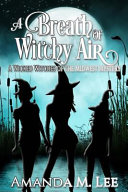 A Breath of Witchy Air