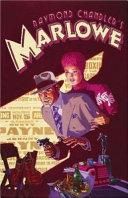 Raymond Chandler's Marlowe