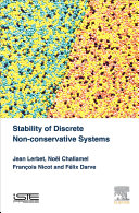 Stability of Discrete Non conservative Systems