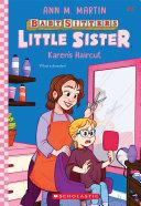 Karen's Haircut (Baby-Sitters Little Sister #8)