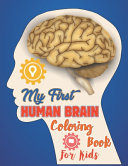 My First Human Brain Coloring Book For Kids