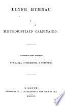 Llyfr Hymnau Y Methodistiaid Calfinaidd Etc Book PDF