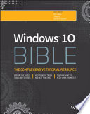 """Windows 10 Bible"" by Rob Tidrow, Jim Boyce, Jeffrey R. Shapiro"
