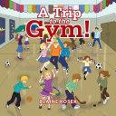 A Trip to the Gym! Pdf