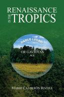 Renaissance in the Tropics