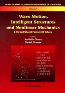 Wave Motion, Intelligent Structures and Nonlinear Mechanics