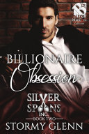 Billionaire Obsession (Silver Spoons Inc. 2) [Pdf/ePub] eBook