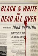 Black and White and Dead All Over Pdf/ePub eBook