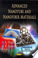 Advanced Nanotube and Nanofiber Materials