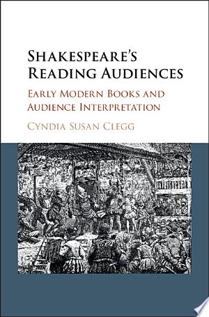 Shakespeare's Reading Audiences Ebook - mrbookers