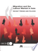 Migration And The Labour Market In Asia 2001 Recent Trends And Policies