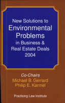 New Solutions To Environmental Problems In Business Real Estate Deals 2004