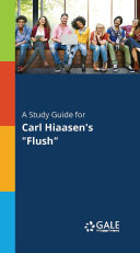 A Study Guide for Carl Hiaasen's