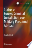 Status Of Forces Criminal Jurisdiction Over Military Personnel Abroad