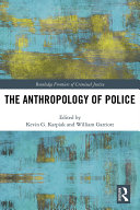 Pdf The Anthropology of Police
