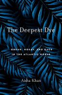 The Deepest Dye