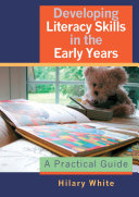 Developing Literacy Skills in the Early Years