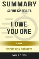 Summary  Sophie Kinsella s I Owe You One  A Novel  Discussion Prompts