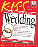 KISS Guide to Planning a Wedding