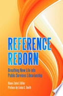Reference Reborn  Breathing New Life into Public Services Librarianship