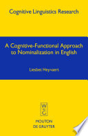 A Cognitive Functional Approach To Nominalization In English