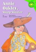 Annie Oakley  Sharp Shooter