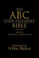 The Abc User Friendly Bible Pdf/ePub eBook