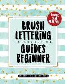 Brush Lettering Introduction Guides Beginner