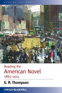 Reading the American Novel 1865 - 1914 Pdf/ePub eBook