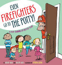 Even Firefighters Go to the Potty Book PDF