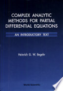 Complex Analytic Methods for Partial Differential Equations