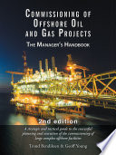 Commissioning of Offshore Oil and Gas Projects Book