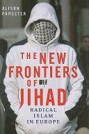 The New Frontiers of Jihad