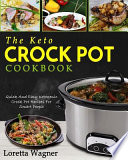The Keto Crock Pot Cookbook